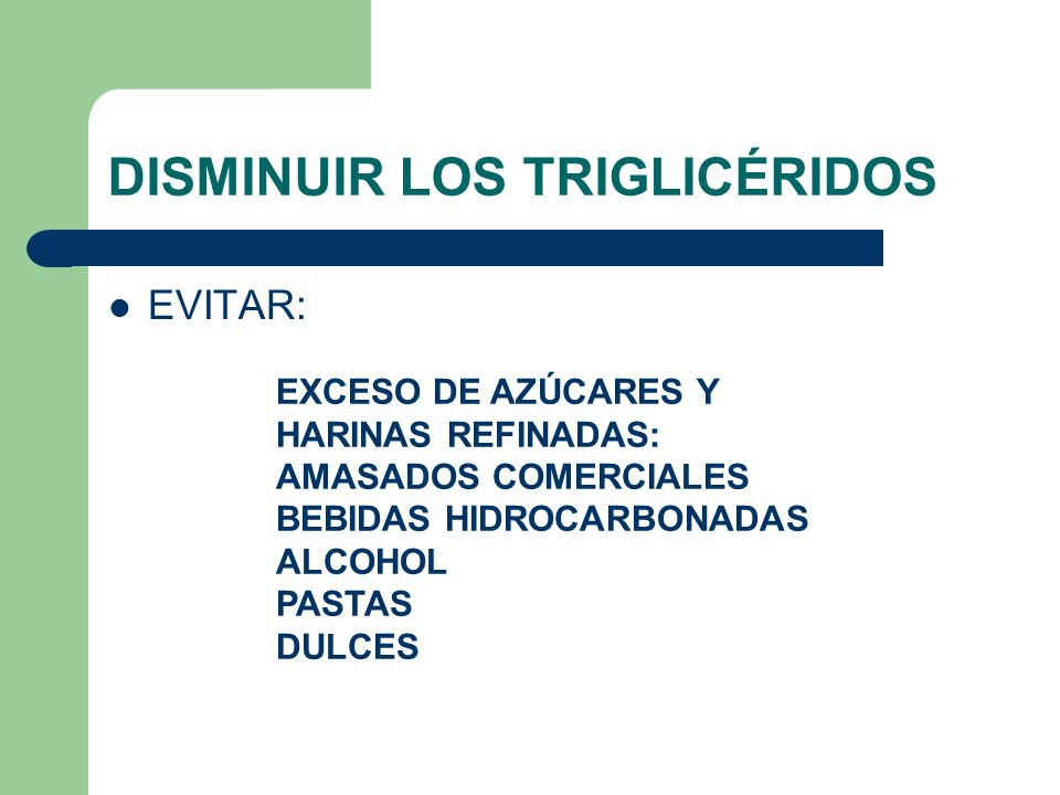 DISMINUIR LOS TRIGLICÉRIDOS