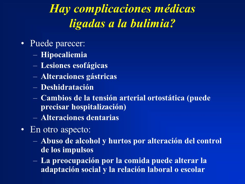 Hay complicaciones médicas ligadas a la bulimia