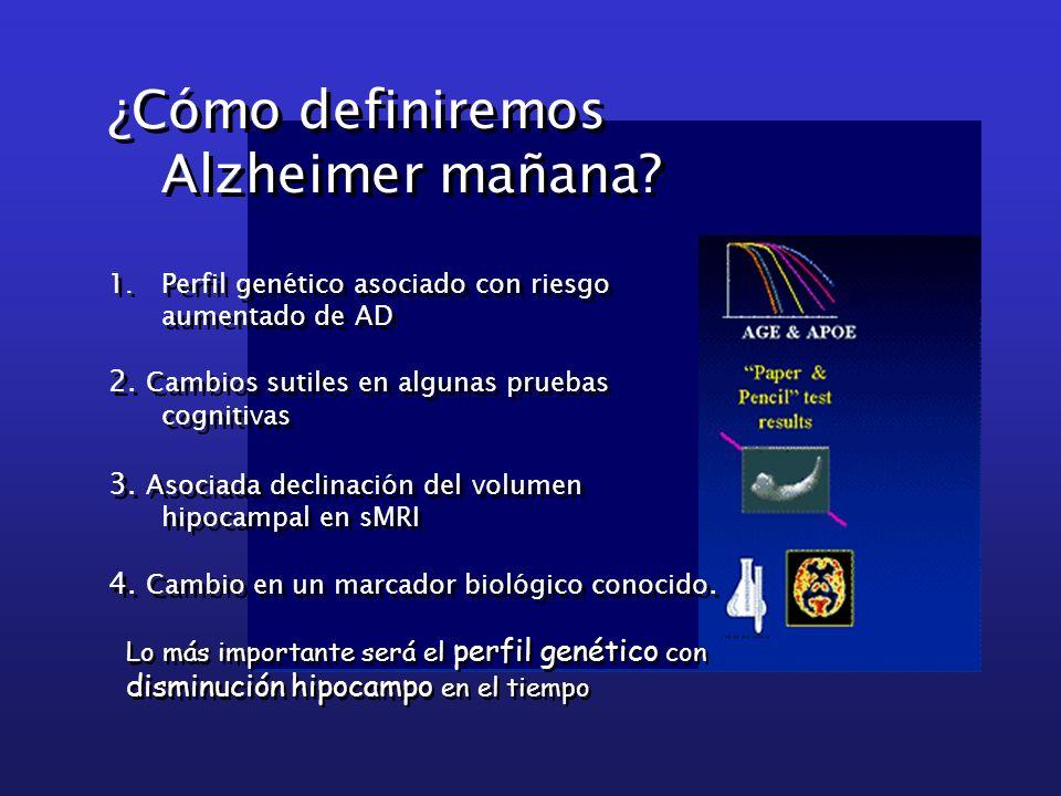 ¿Cómo definiremos Alzheimer mañana