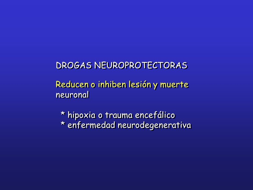 DROGAS NEUROPROTECTORAS
