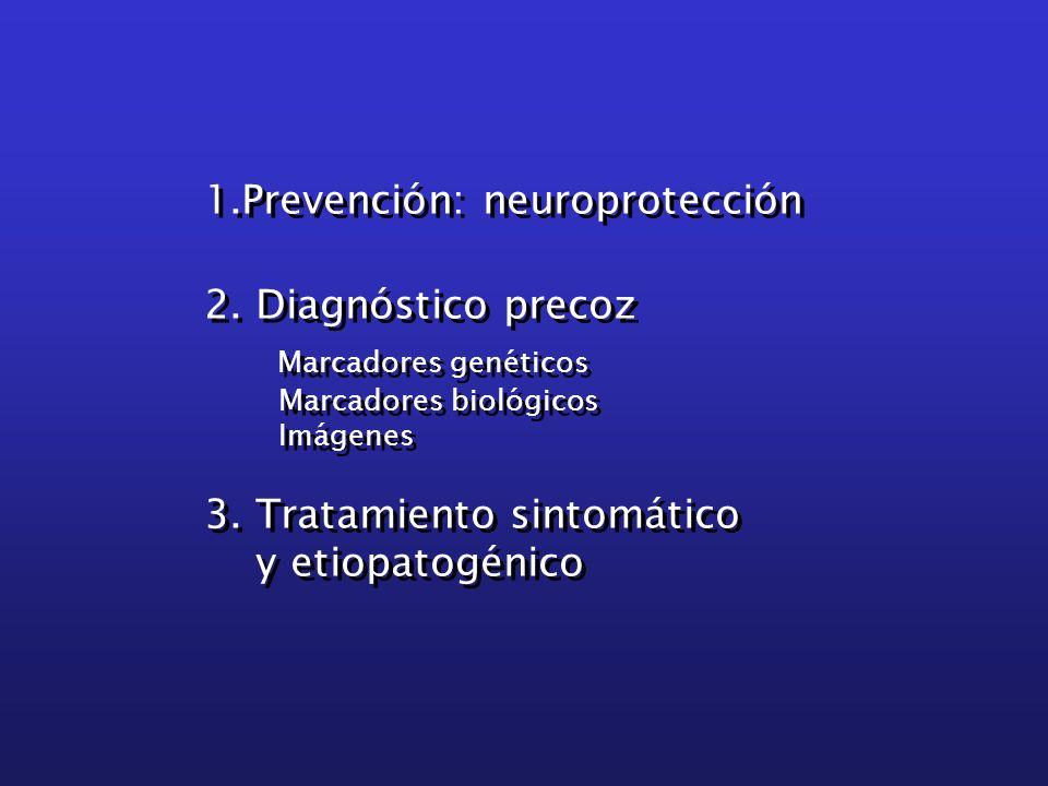 Marcadores genéticos 1.Prevención: neuroprotección