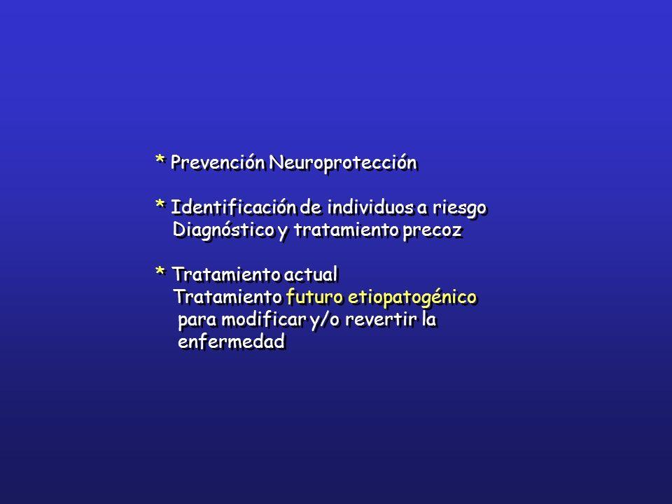 * Prevención Neuroprotección