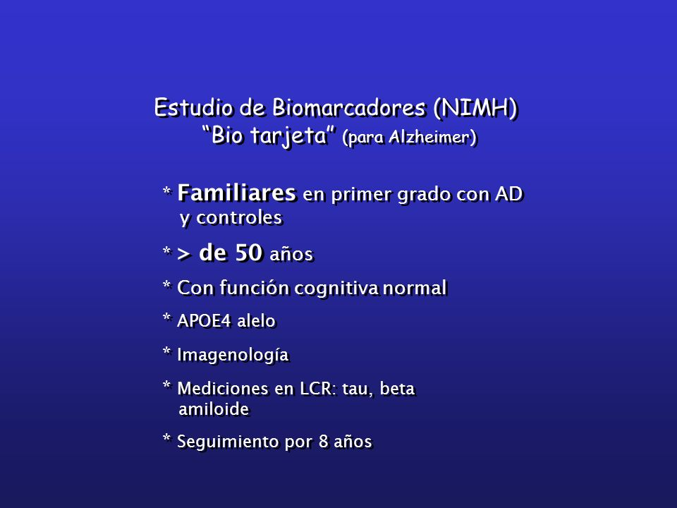 Estudio de Biomarcadores (NIMH) Bio tarjeta (para Alzheimer)