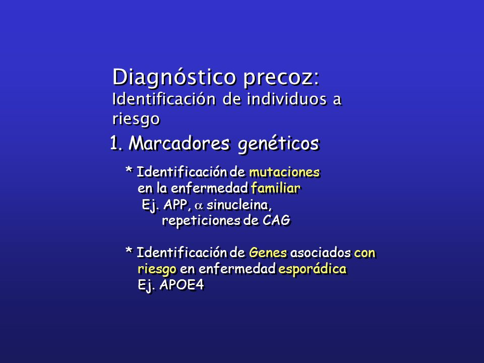 Diagnóstico precoz: 1. Marcadores genéticos