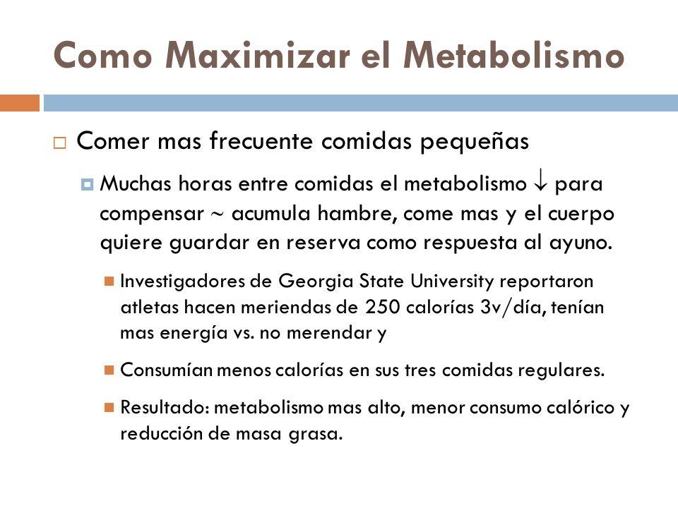 Como Maximizar el Metabolismo