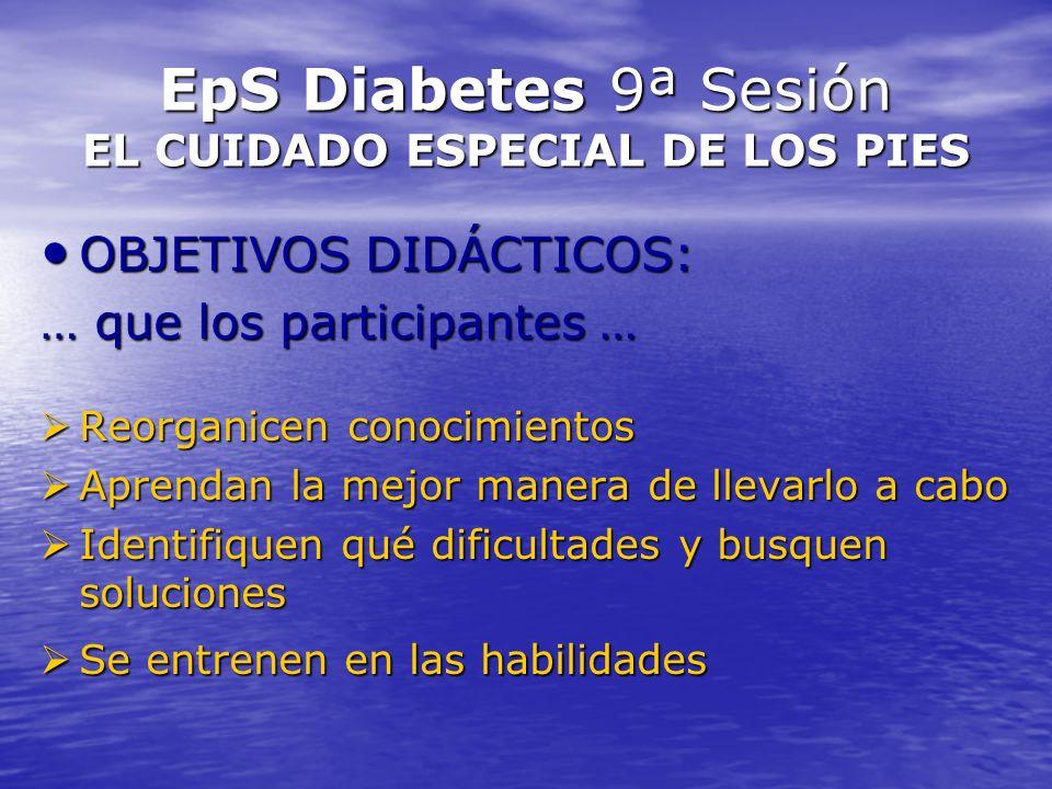 EpS Diabetes 9ª Sesión EL CUIDADO ESPECIAL DE LOS PIES