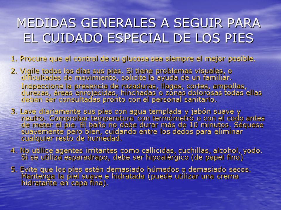 MEDIDAS GENERALES A SEGUIR PARA EL CUIDADO ESPECIAL DE LOS PIES