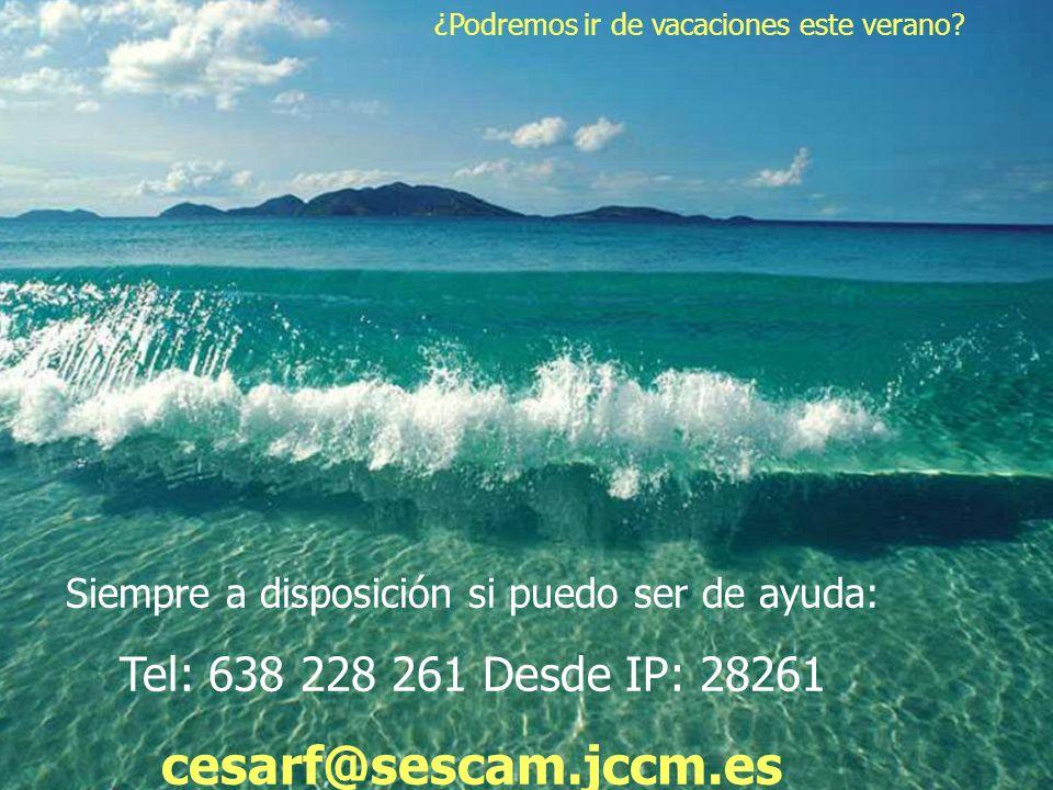 cesarf@sescam.jccm.es Tel: 638 228 261 Desde IP: 28261
