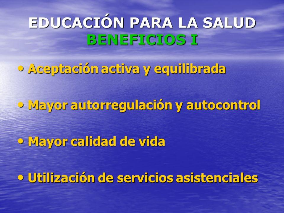 EDUCACIÓN PARA LA SALUD BENEFICIOS I