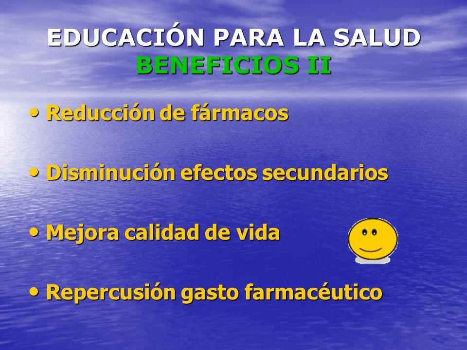 EDUCACIÓN PARA LA SALUD BENEFICIOS II
