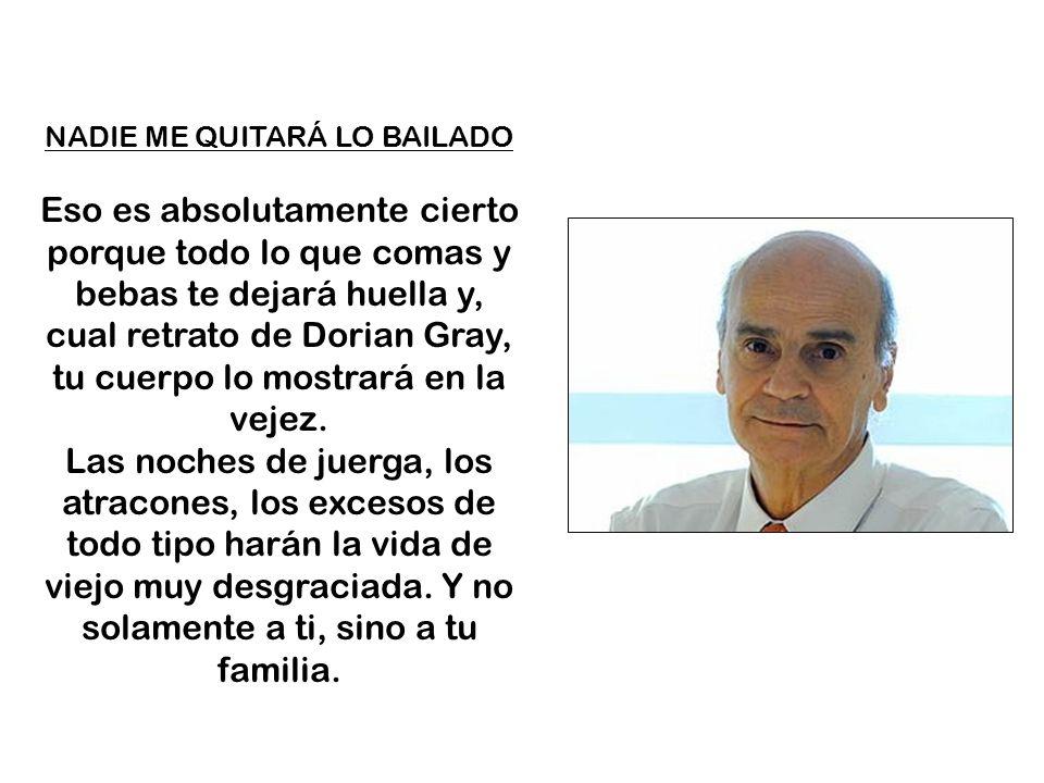 NADIE ME QUITARÁ LO BAILADO