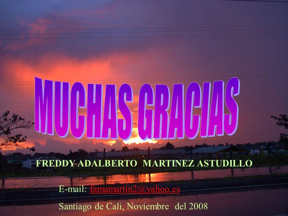 MUCHAS GRACIAS FREDDY ADALBERTO MARTINEZ ASTUDILLO