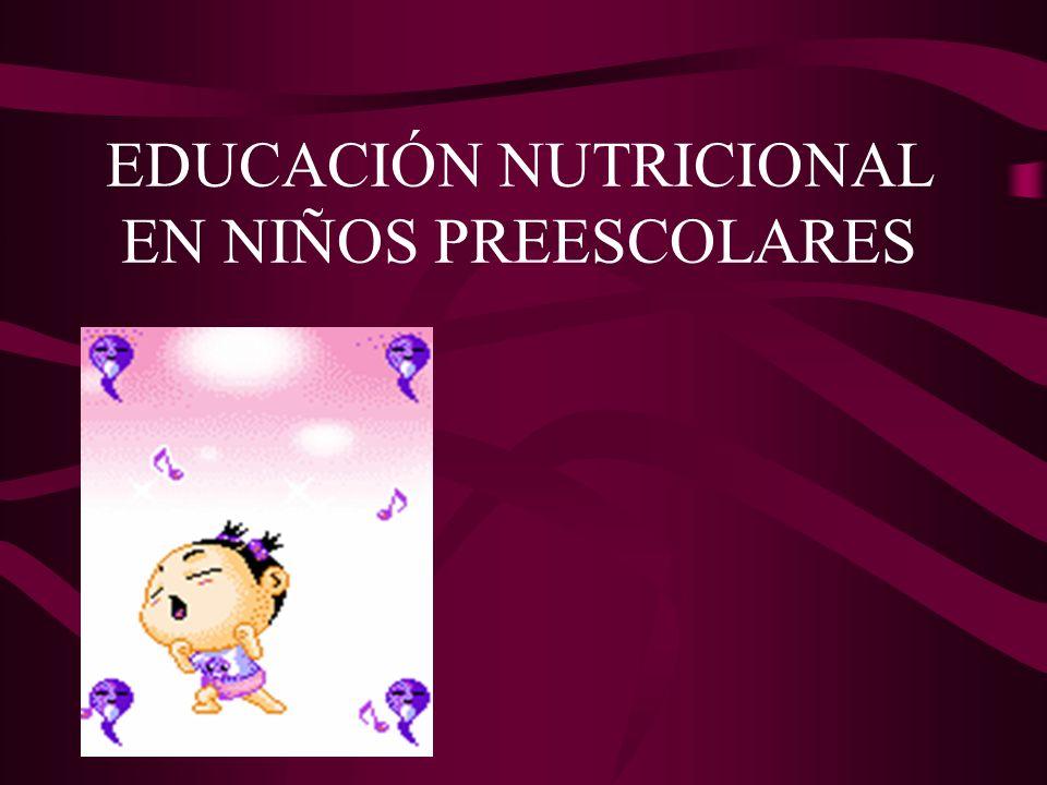 EDUCACIÓN NUTRICIONAL EN NIÑOS PREESCOLARES
