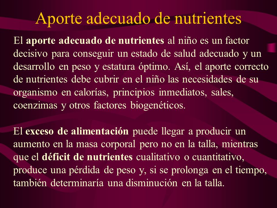 Aporte adecuado de nutrientes