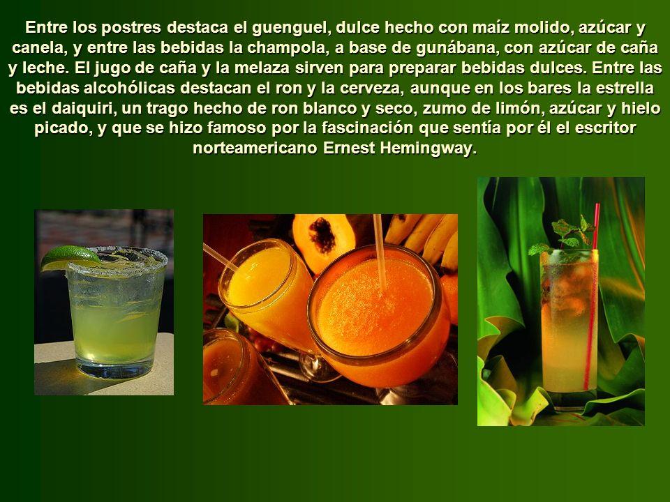 Entre los postres destaca el guenguel, dulce hecho con maíz molido, azúcar y canela, y entre las bebidas la champola, a base de gunábana, con azúcar de caña y leche.