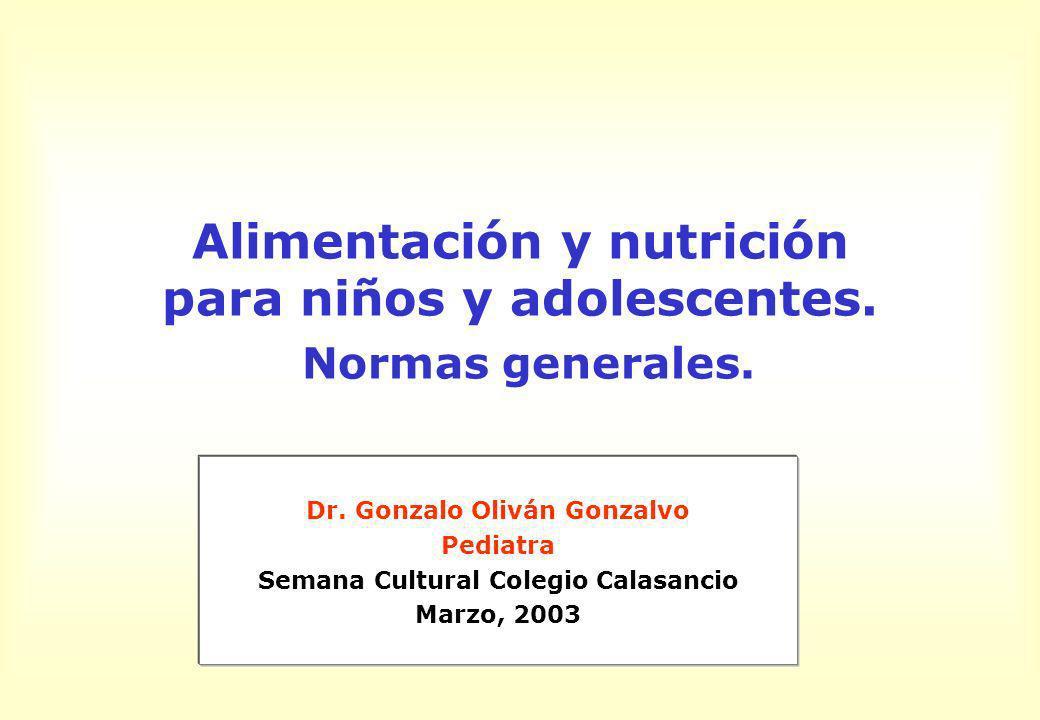 Alimentación y nutrición para niños y adolescentes. Normas generales.
