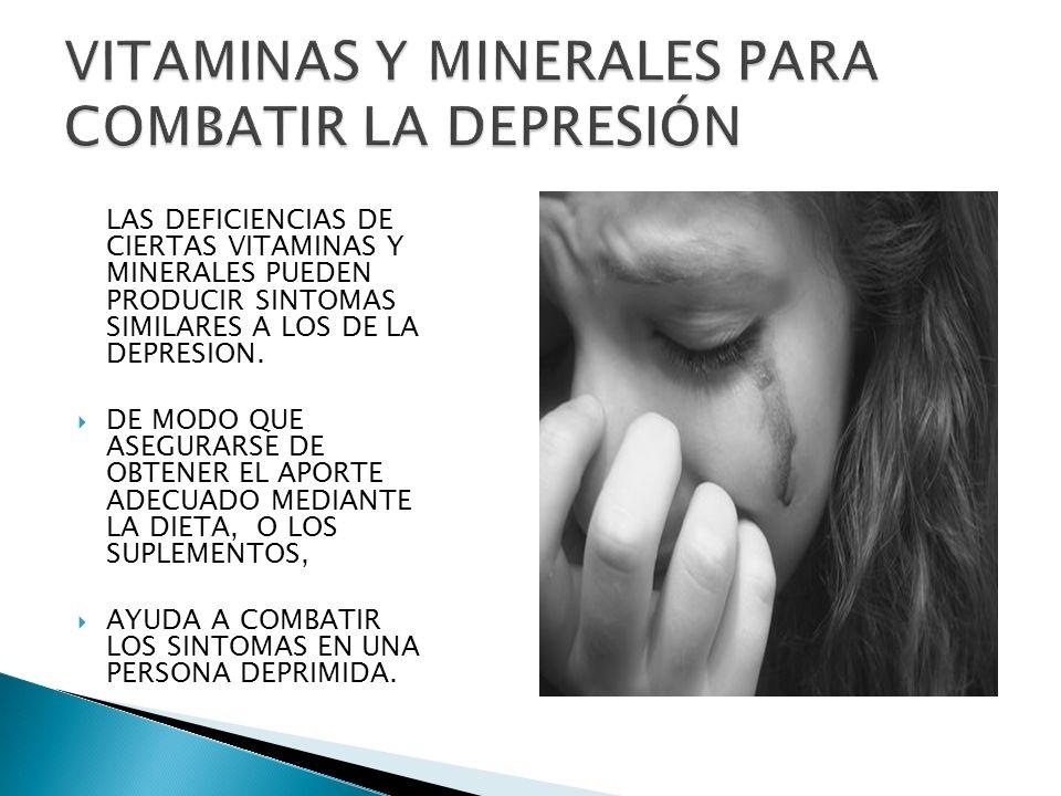 VITAMINAS Y MINERALES PARA COMBATIR LA DEPRESIÓN