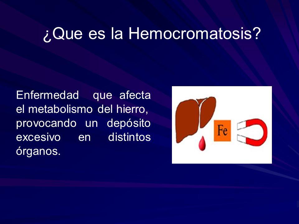 ¿Que es la Hemocromatosis