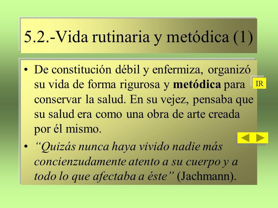 5.2.-Vida rutinaria y metódica (1)