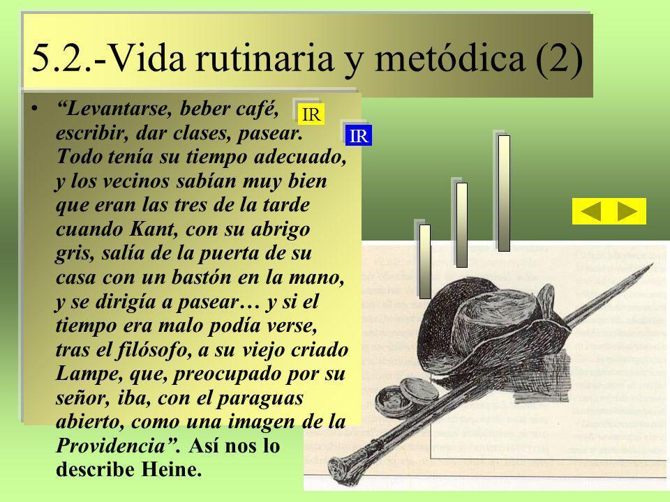 5.2.-Vida rutinaria y metódica (2)