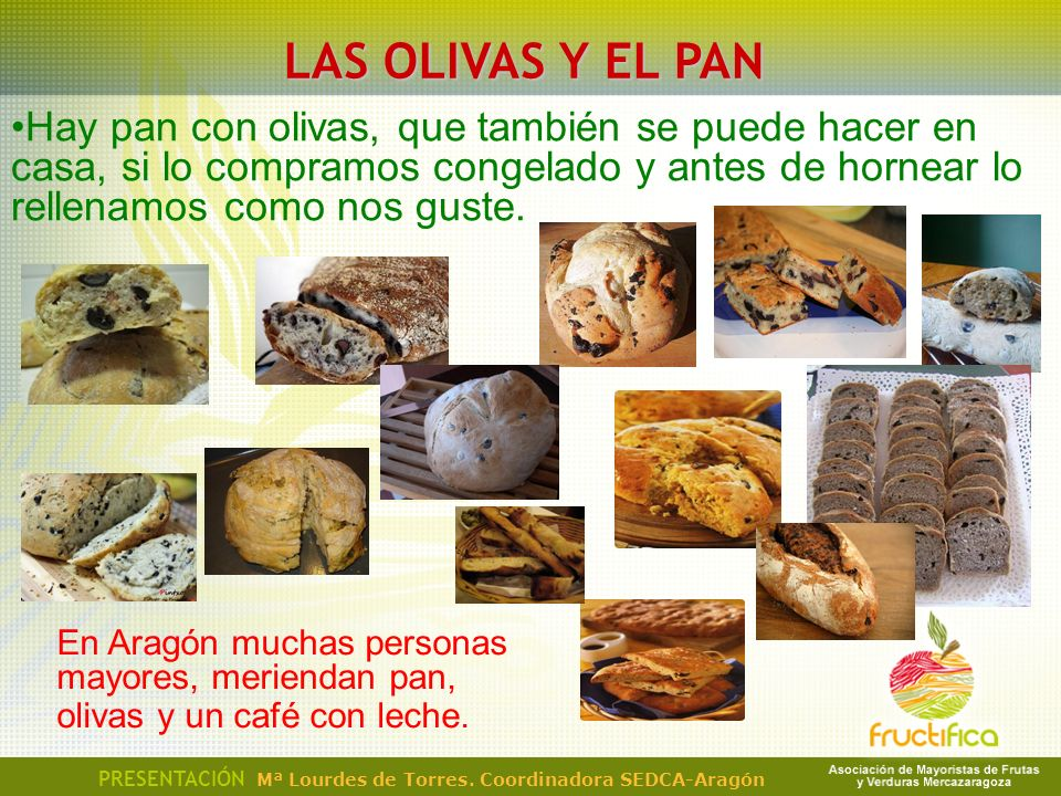 LAS OLIVAS Y EL PAN