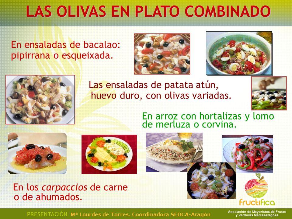 LAS OLIVAS EN PLATO COMBINADO