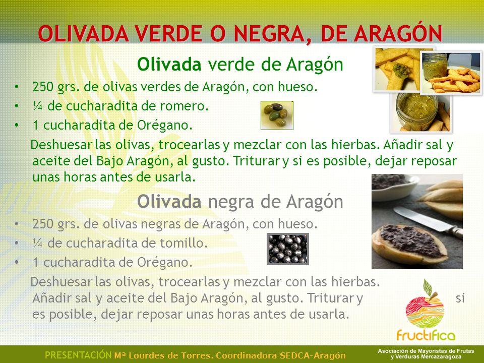OLIVADA VERDE O NEGRA, DE ARAGÓN