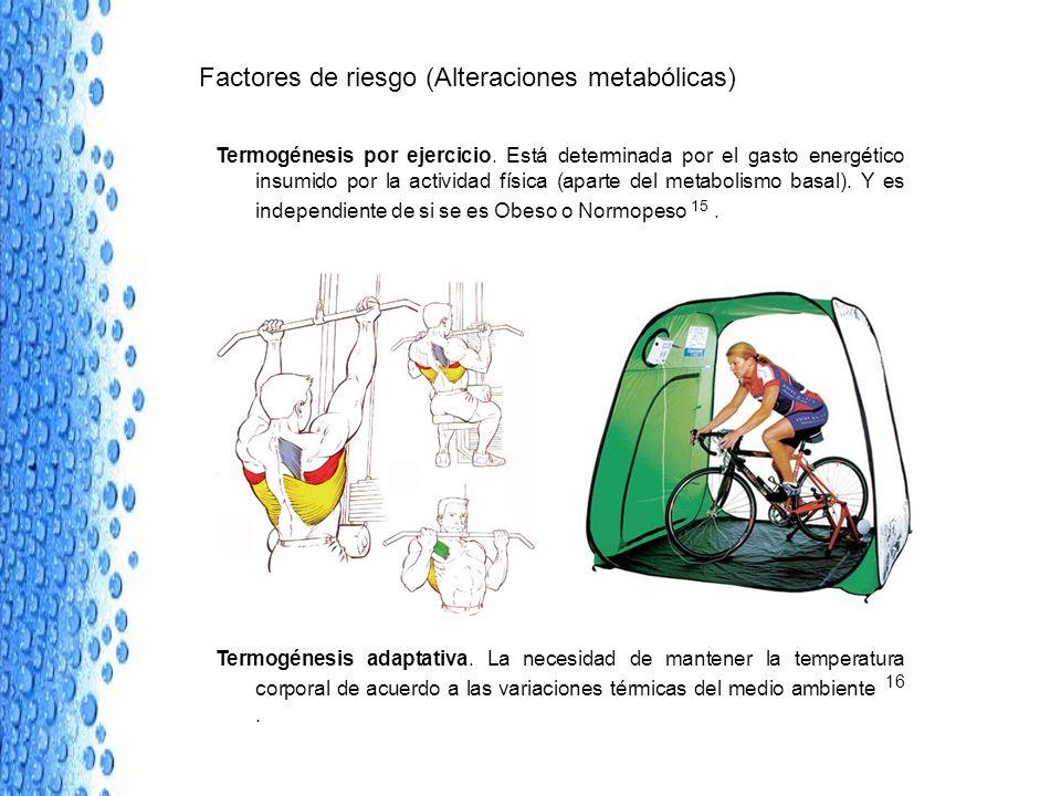 Factores de riesgo (Alteraciones metabólicas)