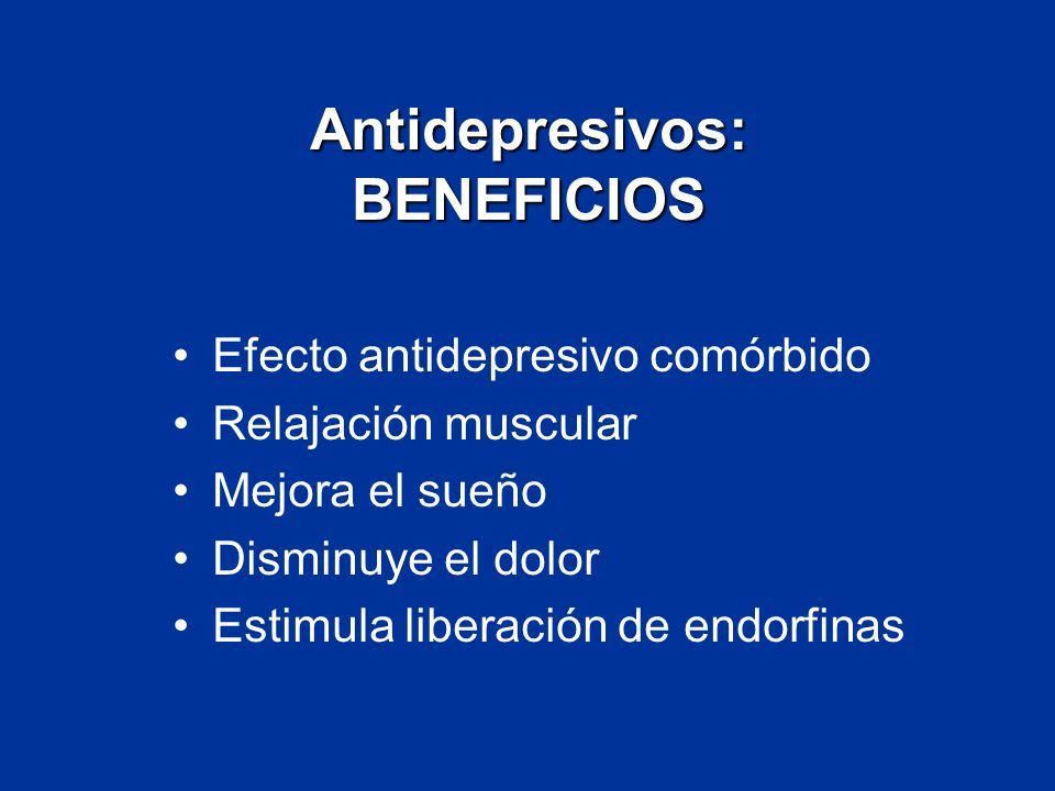 Antidepresivos: BENEFICIOS