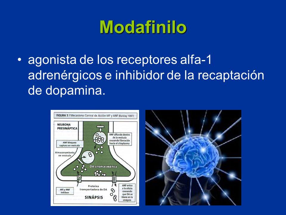 Modafinilo agonista de los receptores alfa-1 adrenérgicos e inhibidor de la recaptación de dopamina.