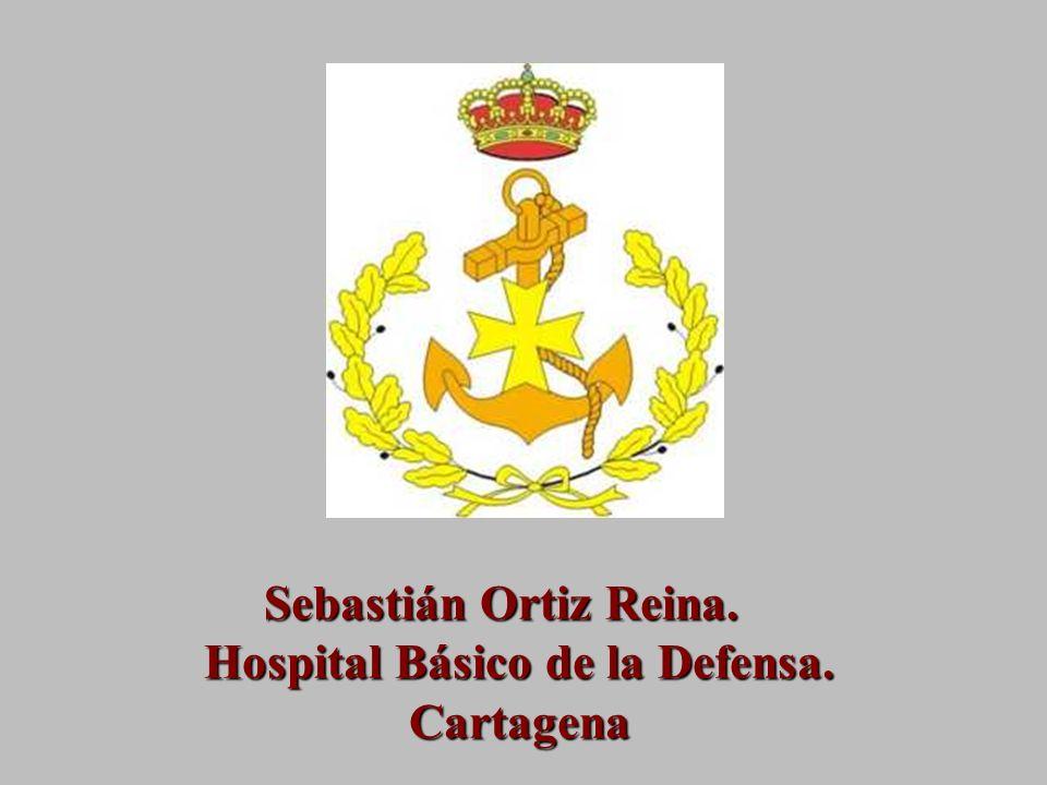 Sebastián Ortiz Reina. Hospital Básico de la Defensa. Cartagena