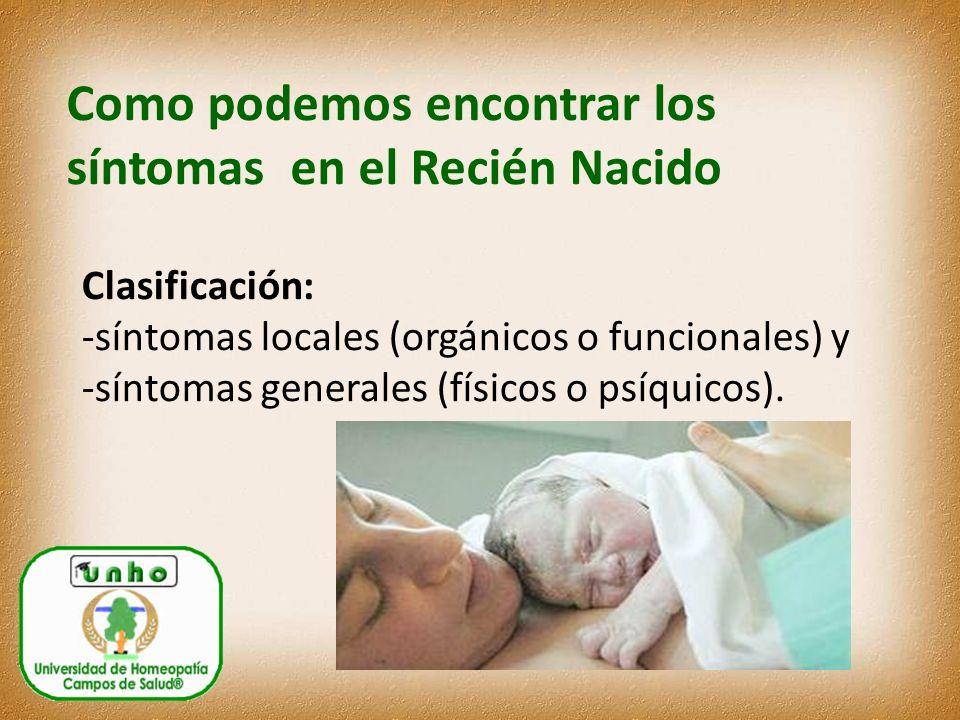 Como podemos encontrar los síntomas en el Recién Nacido