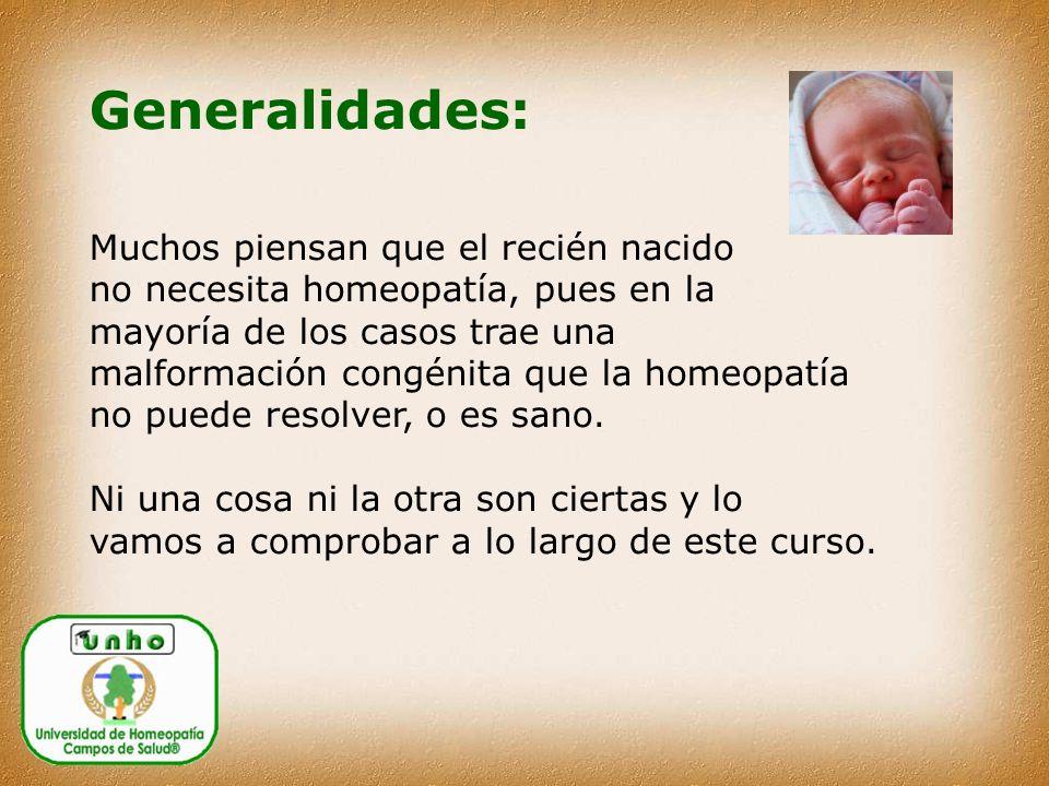Generalidades: Muchos piensan que el recién nacido
