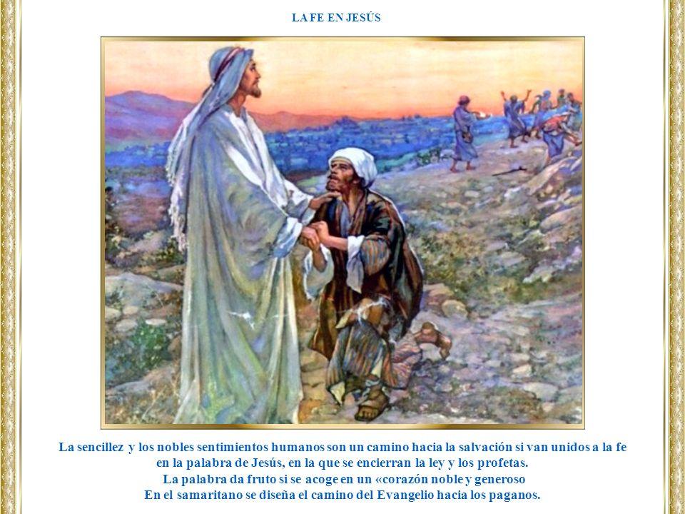 en la palabra de Jesús, en la que se encierran la ley y los profetas.