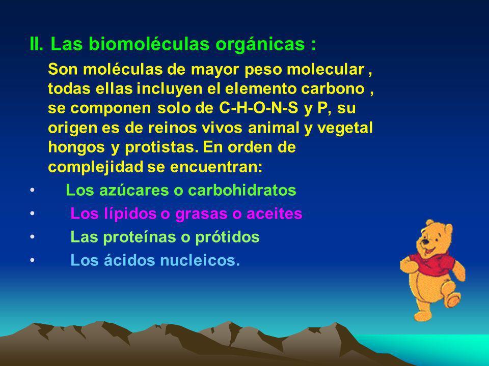 II. Las biomoléculas orgánicas :