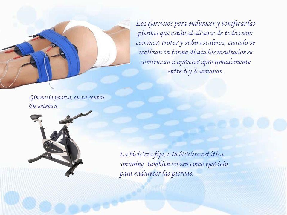Los ejercicios para endurecer y tonificar las piernas que están al alcance de todos son: