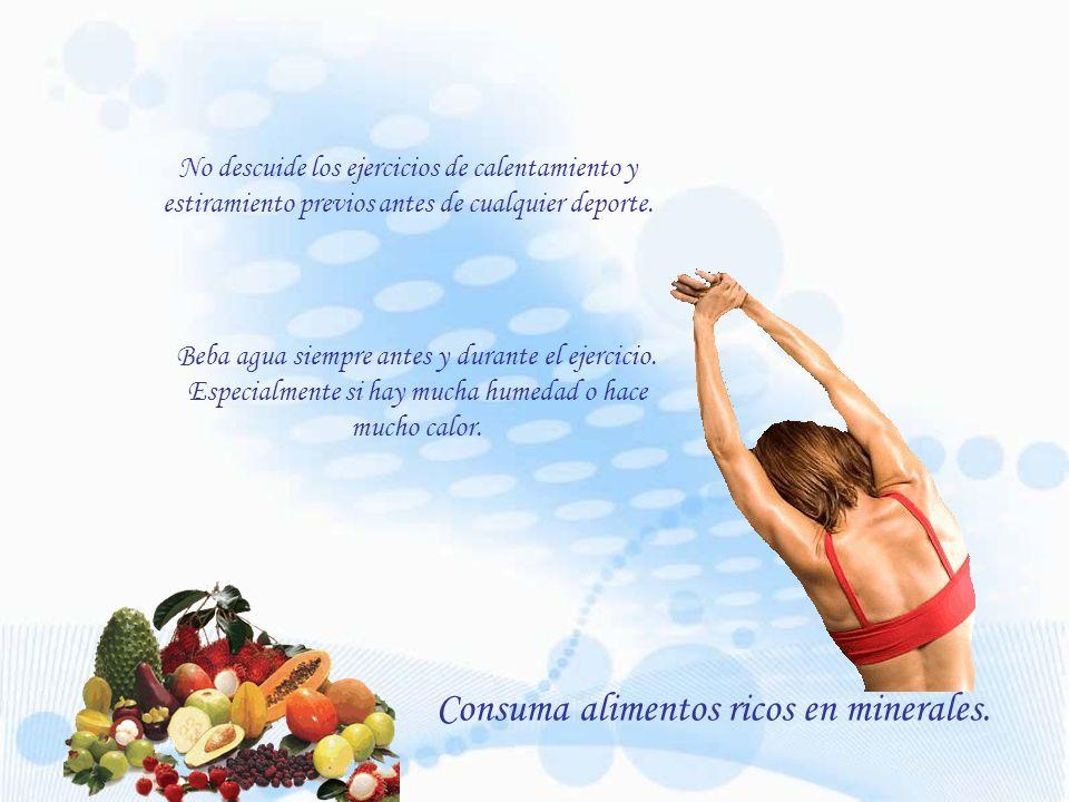 Consuma alimentos ricos en minerales.