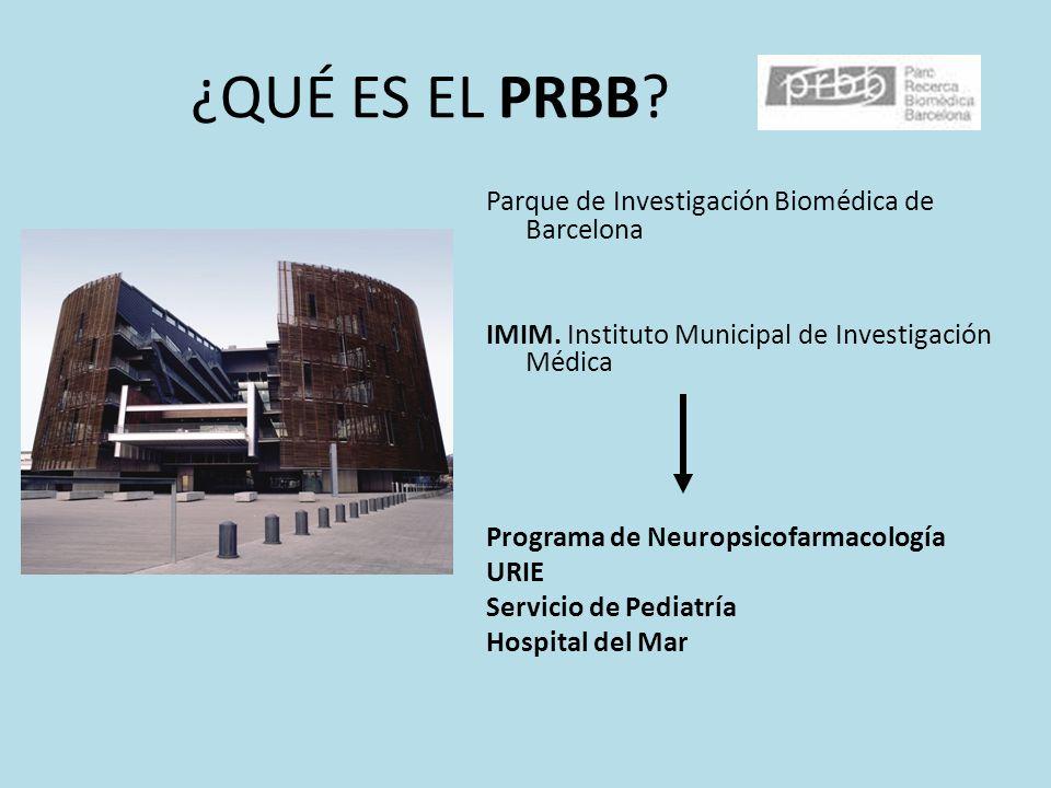¿QUÉ ES EL PRBB Parque de Investigación Biomédica de Barcelona