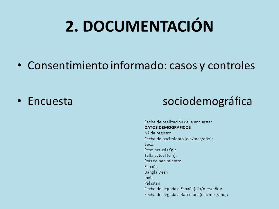 2. DOCUMENTACIÓN Consentimiento informado: casos y controles