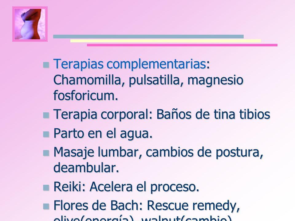 Terapias complementarias: Chamomilla, pulsatilla, magnesio fosforicum.