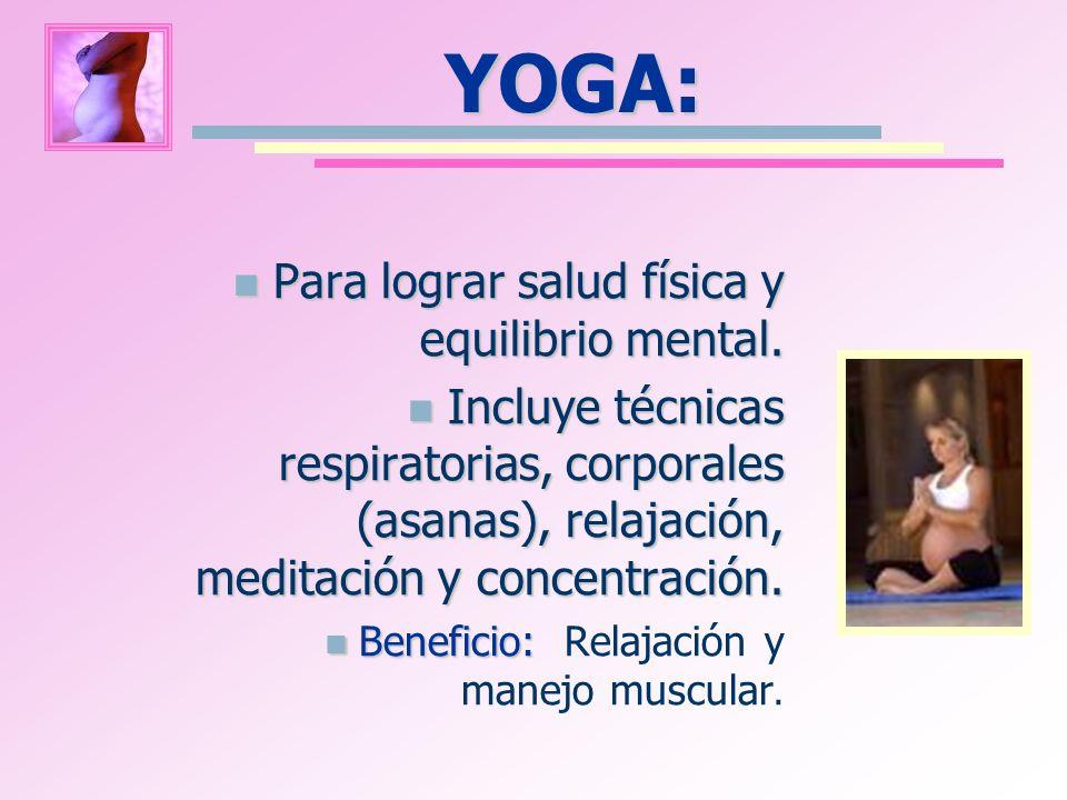 YOGA: Para lograr salud física y equilibrio mental.