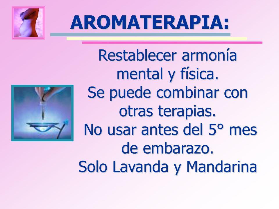 AROMATERAPIA: Restablecer armonía mental y física.