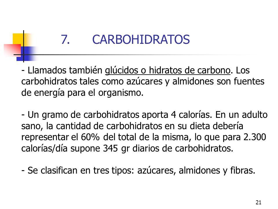 7. CARBOHIDRATOS 7. CARBOHIDRATOS