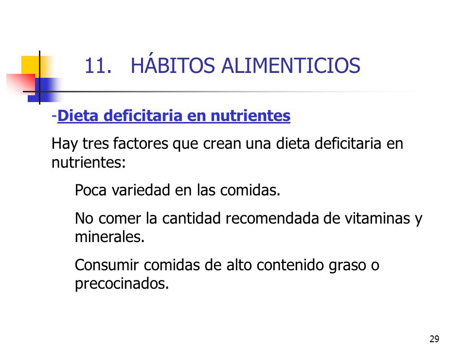 11. HÁBITOS ALIMENTICIOS 11. HÁBITOS ALIMENTICIOS