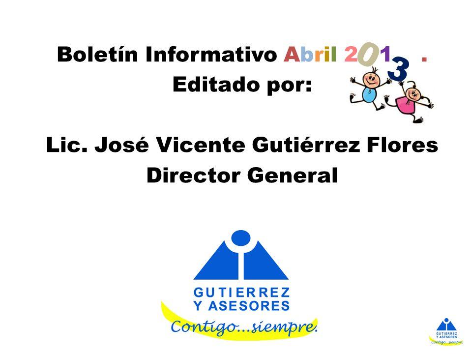 Boletín Informativo Abril 2 1. Editado por: Lic