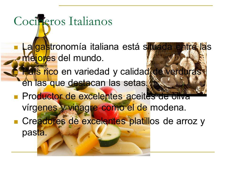 Cocineros Italianos La gastronomía italiana está situada entre las mejores del mundo.
