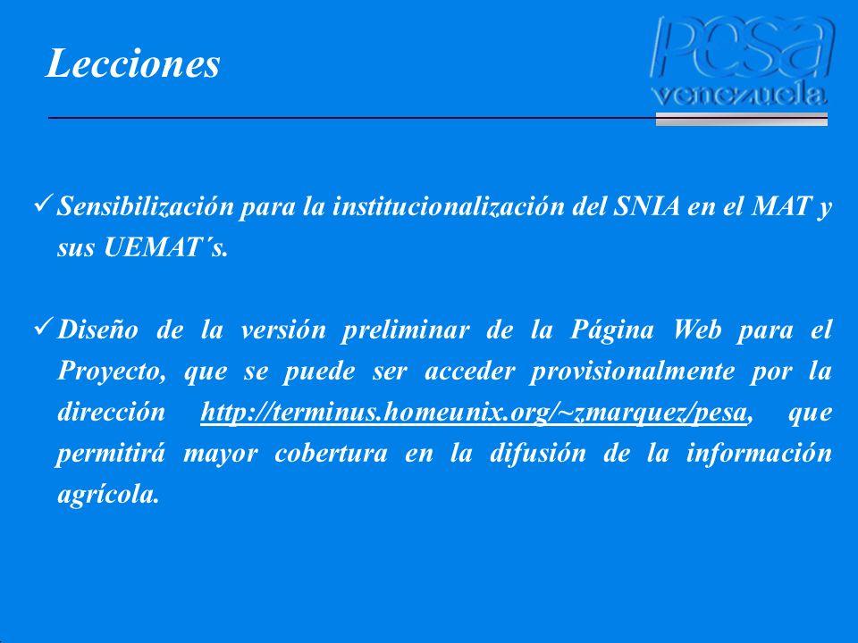 Lecciones Sensibilización para la institucionalización del SNIA en el MAT y sus UEMAT´s.