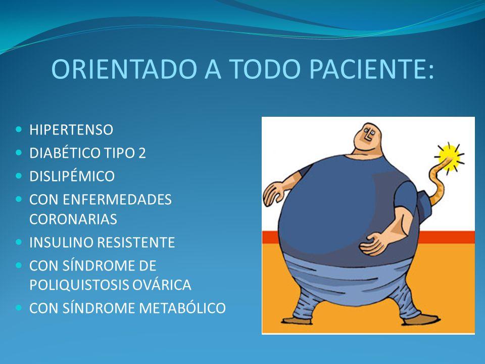 ORIENTADO A TODO PACIENTE: