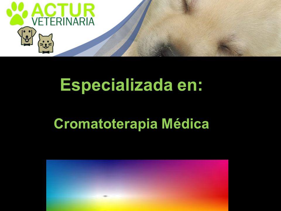 Especializada en: Cromatoterapia Médica