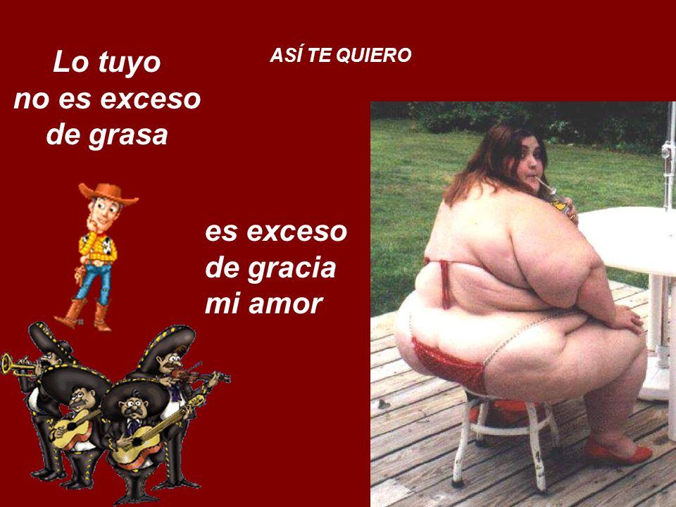 Lo tuyo no es exceso de grasa